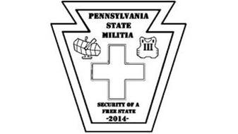 PENNSYLVANIA STATE MILITIA III SECURITY OF A FREE STATE