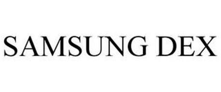 SAMSUNG DEX Trademark of Samsung Electronics Co., Ltd