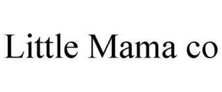 LITTLE MAMA CO Trademark of Santibanez, Alicia. Serial