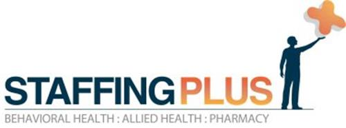 STAFFING PLUS BEHAVIORAL HEALTH ALLIED HEALTH PHARMACY Trademark of Staffing Plus Inc