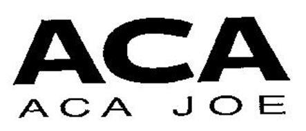 ACA ACA JOE Trademark of Stevens, Joseph Stephen Rank