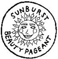 SUNBURST BEAUTY PAGEANT Trademark of SUNBURST U.S.A