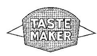 TASTE MAKER Trademark of TASTE MAKER FOODS, LLC Serial