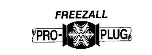 FREEZALL PRO-PLUG Trademark of T.D. Williamson, Inc