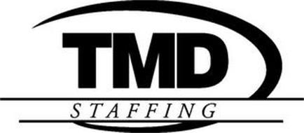 TMD STAFFING Trademark of Texas Management Division, Inc
