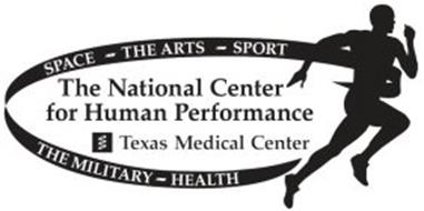 THE NATIONAL CENTER FOR HUMAN PERFORMANCE TEXAS MEDICAL