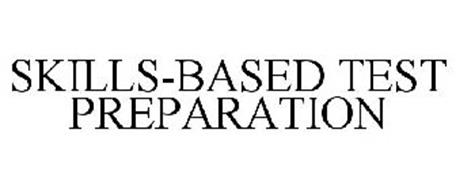 SKILLS-BASED TEST PREPARATION Trademark of The Academic