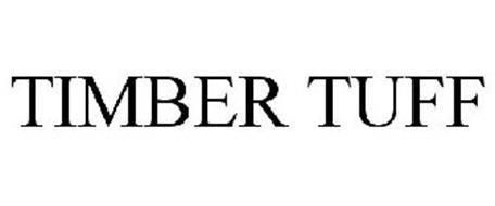 TIMBER TUFF Trademark of Tri Global Enterprises, Inc