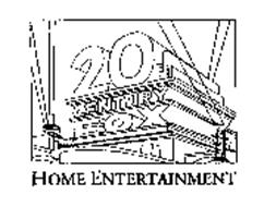 20TH CENTURY FOX HOME ENTERTAINMENT Trademark of Twentieth