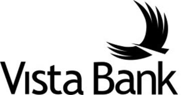 VISTA BANK Trademark of VISTA BANK Serial Number: 77511645