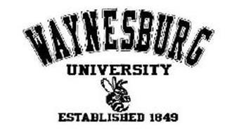 WAYNESBURG UNIVERSITY ESTABLISHED 1849 WESIGN ESTABLISHED