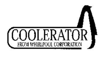 COOLERATOR FROM WHIRLPOOL CORPORATION Trademark of