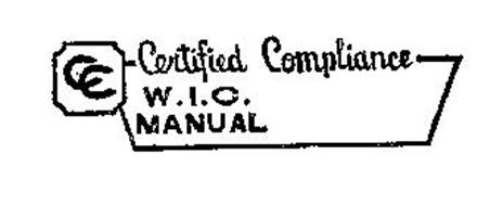 CC CERTIFIED COMPLIANCE WIC MANUAL Trademark of Woodwork