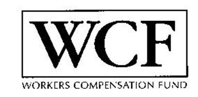 WCF WORKERS COMPENSATION FUND Trademark of Workers