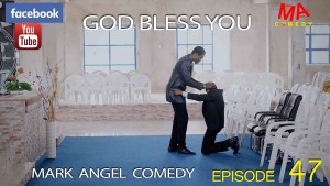 God bless you - Mark Angel Comedy