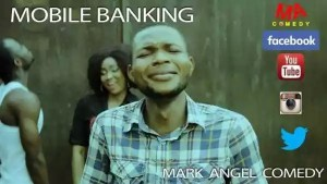 mobile banking - mark angel comedy