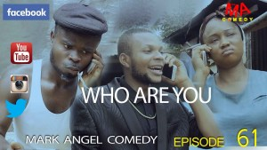 who are you - mark angel comedy