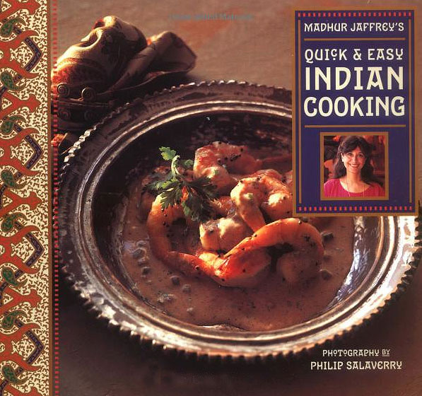 Madhur Jaffrey's Quick and Easy Indian Cooking