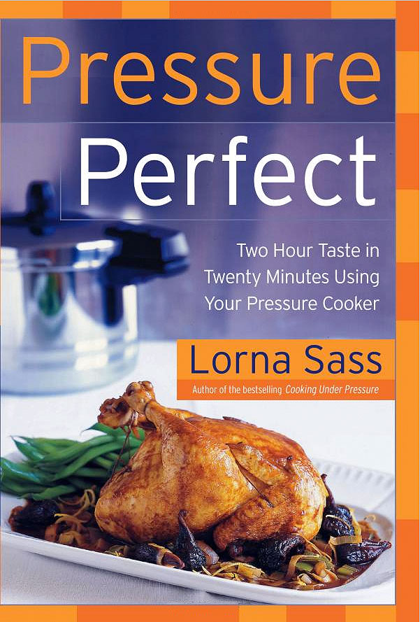 Cookbook cover: Pressure Perfect, by Lorna Sass