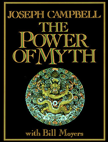 Joseph Campbell and the Power of Myth with Bill Moyers (book)
