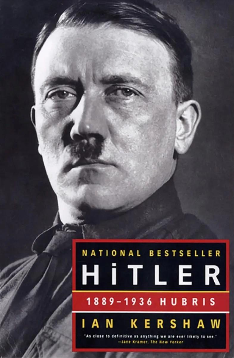 Hitler 1889–1936: Hubris, by Ian Kershaw