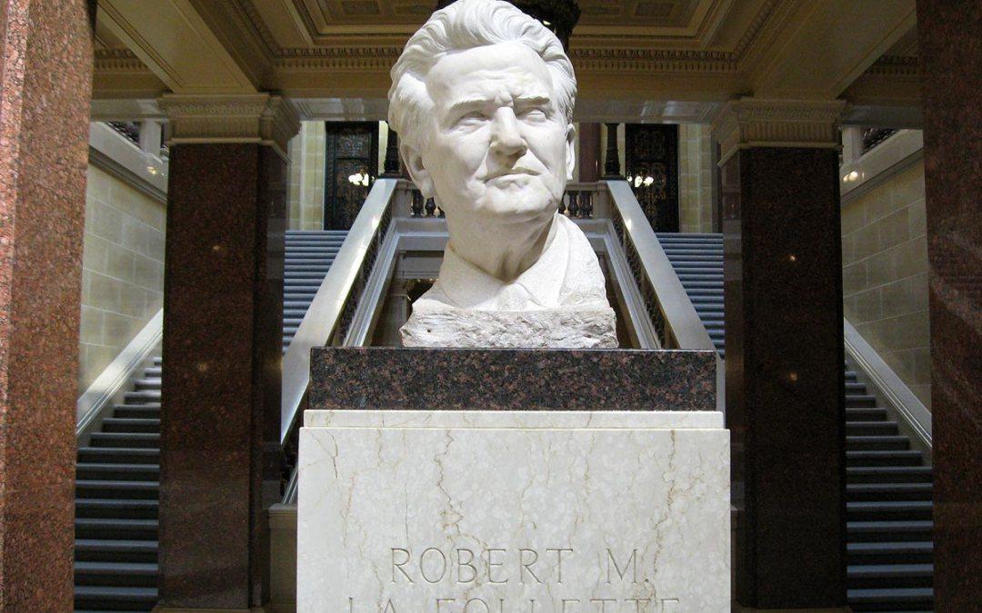 Fighting Bob La Follette, Wisconsin State Capitol, Madison