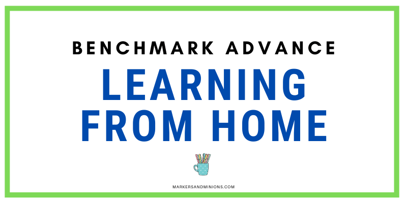 Benchmark Advance: Learning From Home