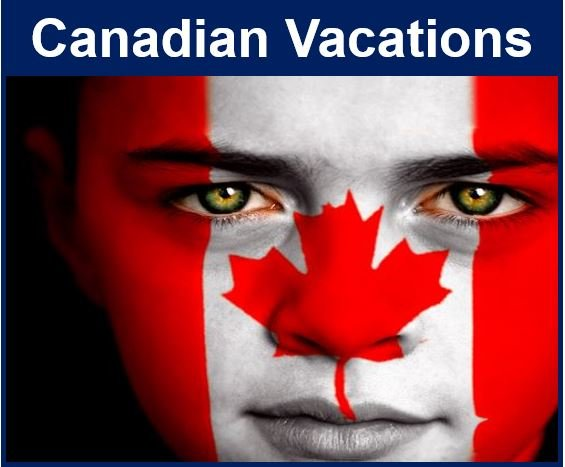 Canadians and Vacations
