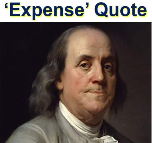 Expense quote Benjamin Frankline