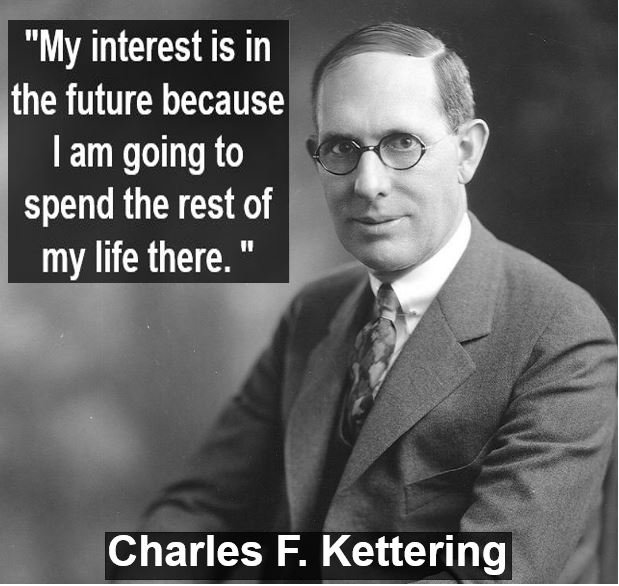 Charles Kettering forecasting quote