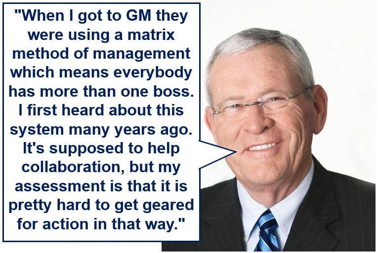 Matrix organization quote: Edward Whiteacre Jr