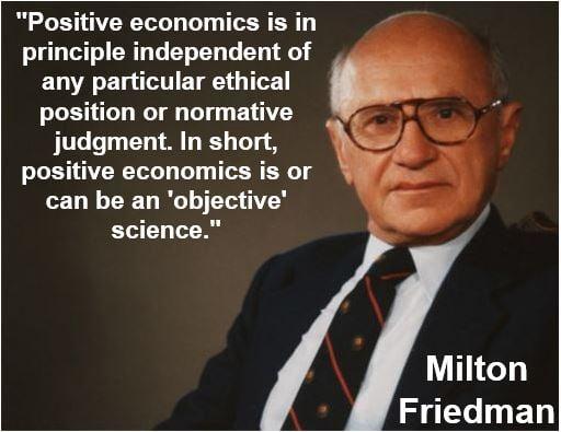 Milton Friedman - normative economics quote