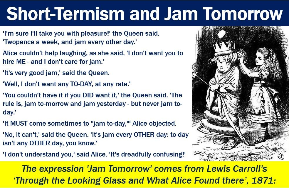 Short-Termism and Jam Tomorrow