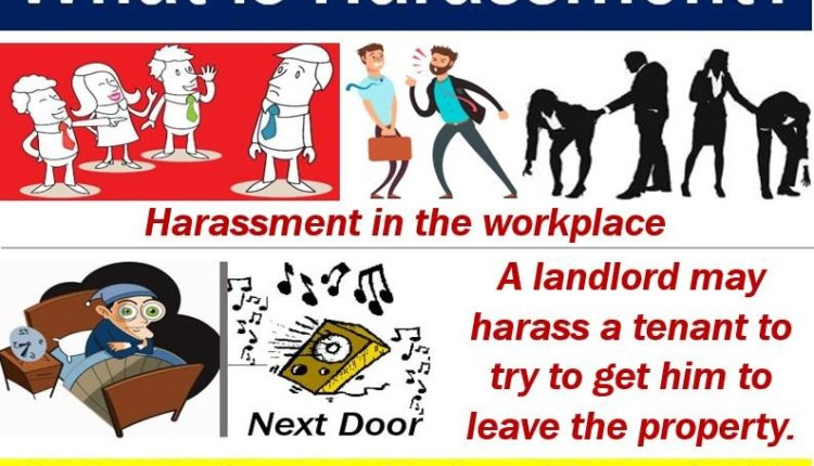 Harassment – definition and some examples