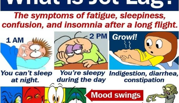 Jet lag definition and symptoms