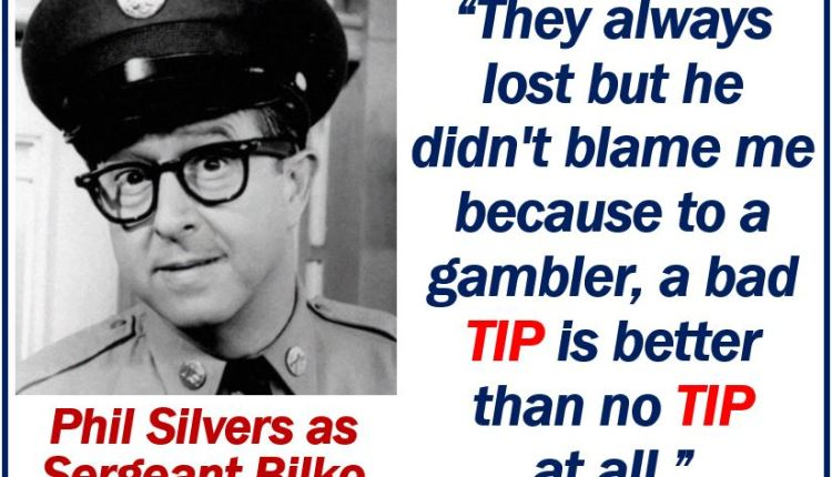 Phil Silvers talking about a tip