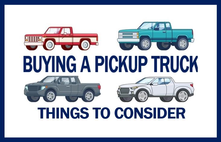 10 Things to Consider When Buying a Pickup Truck