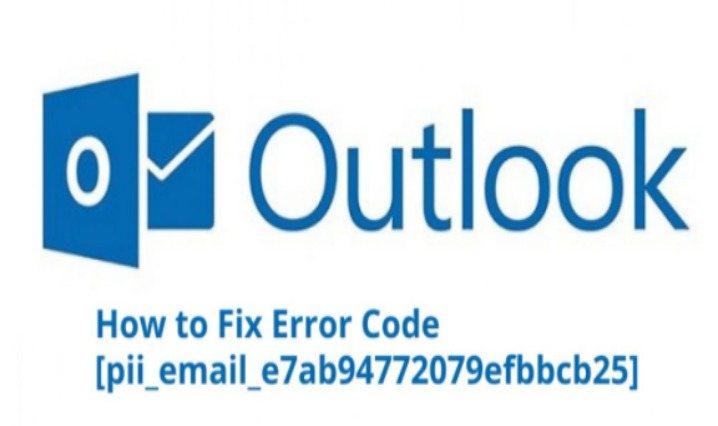 How to Fix [pii_email_e7ab94772079efbbcb25] Error Code?