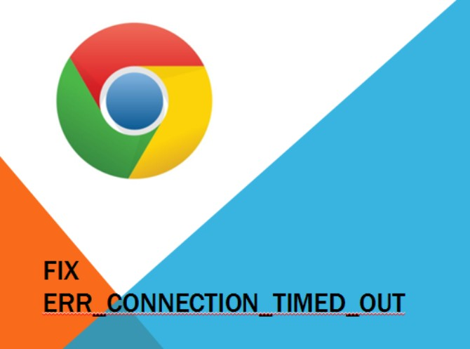 Err_connection_timed_out: What is this and How to Fix it in Chrome