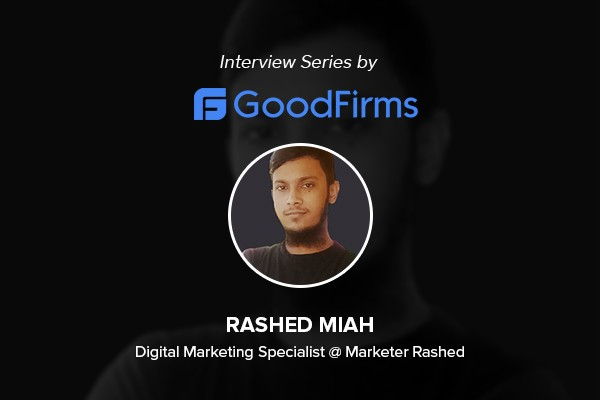 Interview with Marketer Rashed