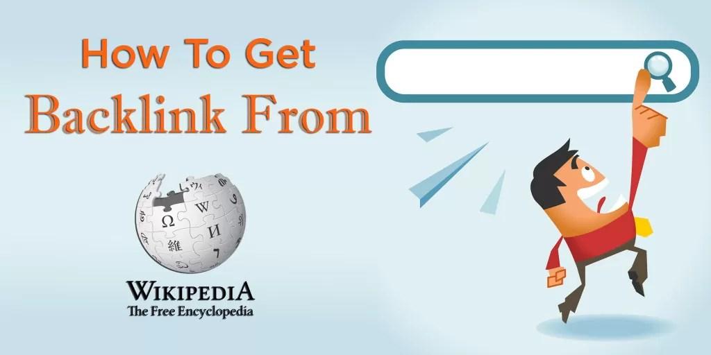 Cara Mudah Mendapatkan Backlink Wikipedia
