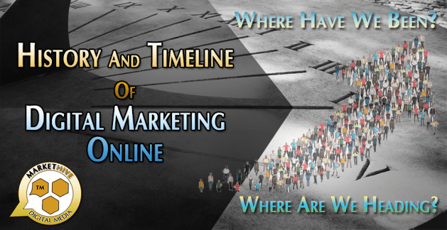 Markethive Header History of Digital Marketing