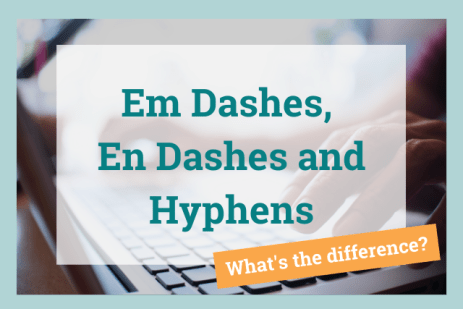 Dashes vs Hyphens: Explanation and Examples