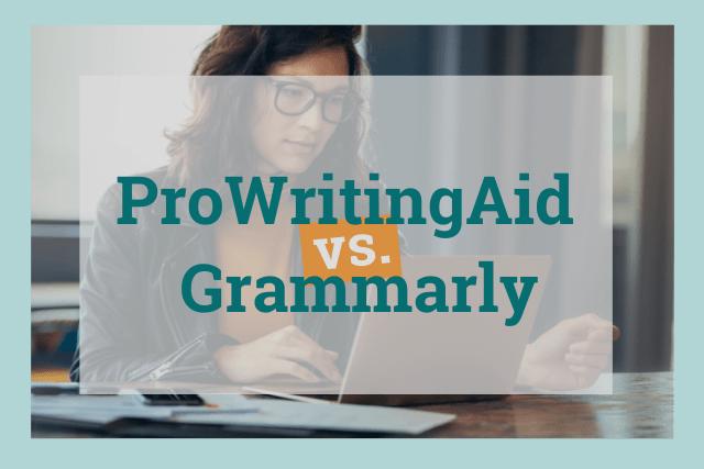 ProWritingAid vs. Grammarly