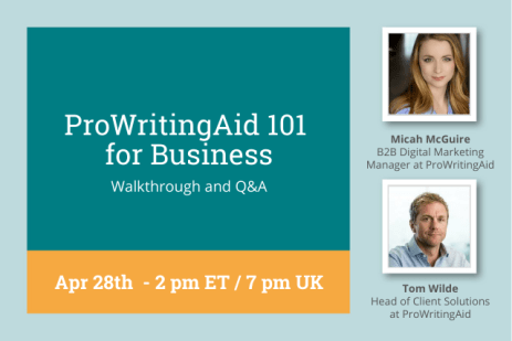 How ProWritingAid Boosts Your Business: Join Us Live