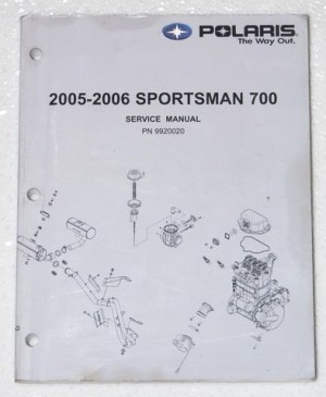 2005 2006 POLARIS SPORTSMAN 700 Service Manual ATV Factory