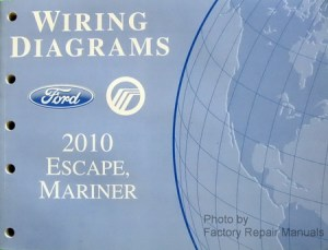 2010 Ford Escape & Mercury Mariner Electrical Wiring Diagrams Manual  Gas Models  Factory