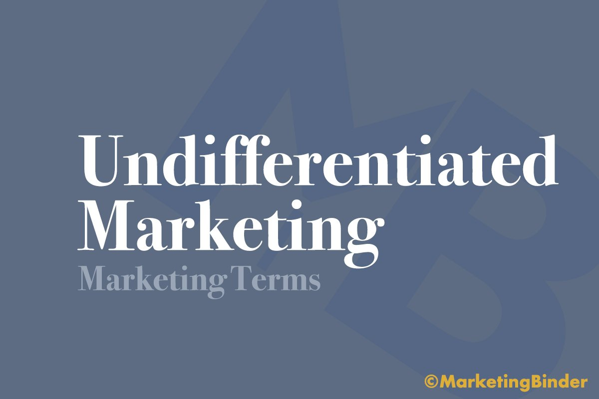 marketing terms header image undifferentiated marketing