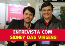 Entrevista com o Ninja do Marketing Digital – Sidnei das Virgens!