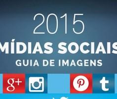 Infográfico: Tamanho das Imagens nas Mídias Sociais